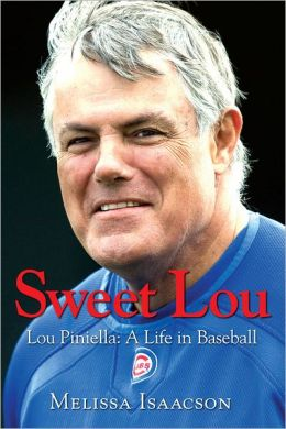 Sweet Lou: Lou Piniella: A Life in Baseball