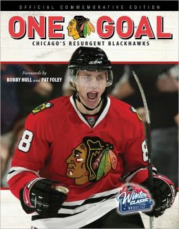 One Goal: Chicago's Resurgent Blackhawks