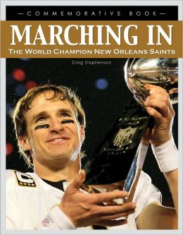 Marching In: The World Champion New Orleans Saints