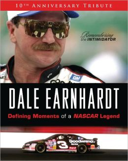 Dale Earnhart: The Defining Moments of a NASCAR Legend