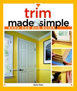 Trim Made Simple with DVD
