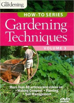Garden Techniques, Volume 3