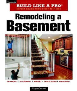Remodeling A Basement Revised Edition