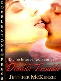 Double Trouble [Divine Intervention #2]