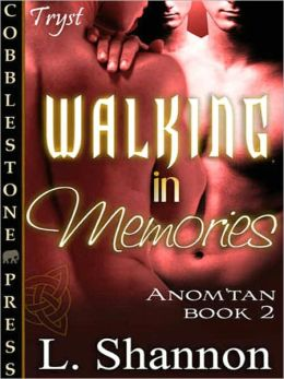 Walking in Memories [Anom'tan #2]