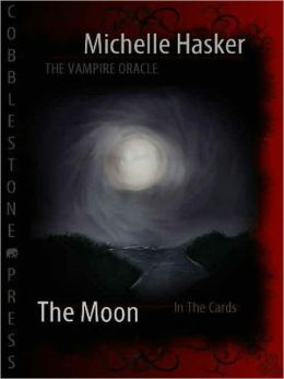 The Vampire Oracle: The Moon