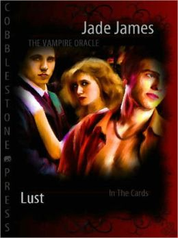 The Vampire Oracle: Lust
