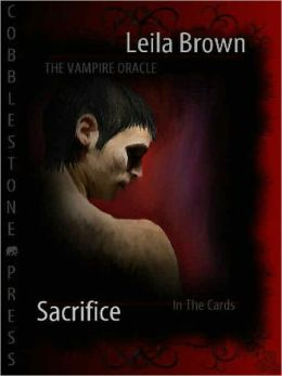 The Vampire Oracle: Sacrifice