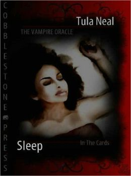 The Vampire Oracle: Sleep