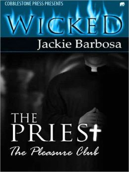 The Priest [The Pleasure Club]