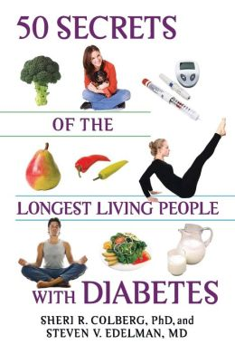 50 Secrets of the Longest Living People with Diabetes (Marlowe Diabetes Library Series)