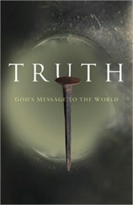 Truth: God's Message to the World