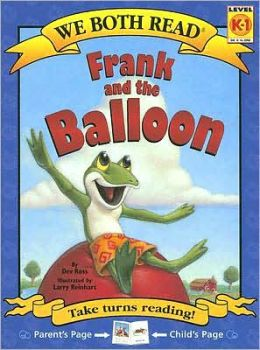 Frank and the Balloon: Level K-1 (We Both Read Series)