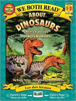 We Both Read Bilingual Edition-about Dinosaurs/Acerca de los Dinosaurios