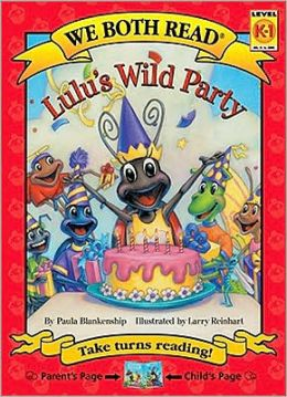 Lulu's Wild Party (We Both Read Series)