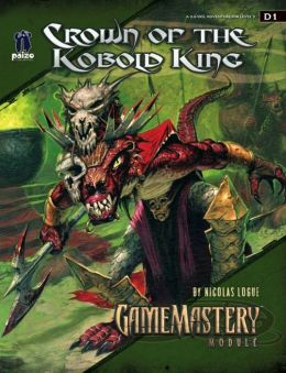 GameMastery Module D1: Crown of the Kobold King