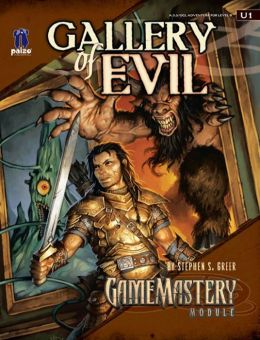 GameMastery Module U1: Gallery of Evil