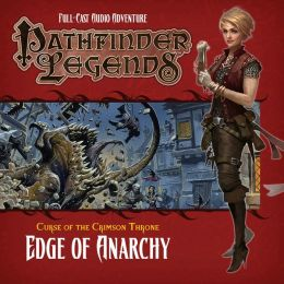 Pathfinder #7: Curse of the Crimson Throne, Chapter 1: Edge of Anarchy
