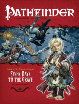 Pathfinder #8: Curse of the Crimson Throne, Chapter 2: Seven Days to the Grave