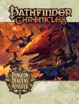 Pathfinder Chronicles: Dungeon Denizens Revisited