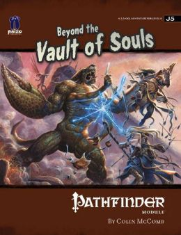 Pathfinder Module J5: Beyond the Vault of Souls