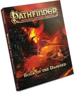 Pathfinder Chronicles: Book of the Damned, Volume 1: Princes of Darkness