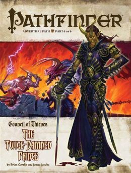 Pathfinder Adventure Path #30: The Twice-Damned Prince (Council of Thieves 6 of 6)