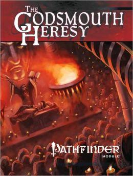 Pathfinder Module: The Godsmouth Heresy