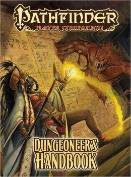 Pathfinder Player Companion: Dungeoneer's Handbook