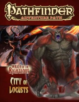 Pathfinder Adventure Path #78: City of Locusts (Wrath of the Righteous 6 of 6)