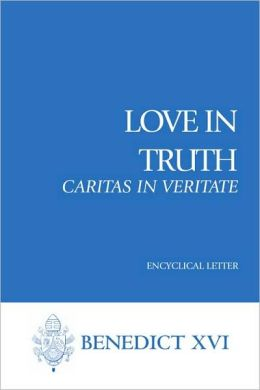Love in Truth (Caritas in Veritate)