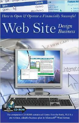 How to Open and Operate a Financially Successful Web Site Design Business: With Companion CD-ROM