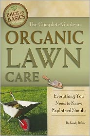 The Complete Guide to Organic Lawn Care: Everything You Need to Know Explained Simply