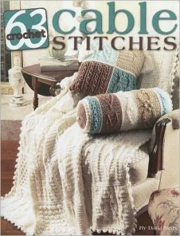 63 Cable Stitches to Crochet