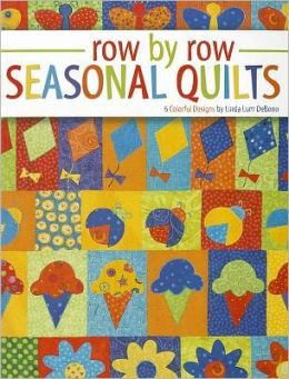 Row by Row Seasonal Quilts (Leisure Arts #4124)