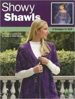 Showy Shawls (Leisure Arts #4486)