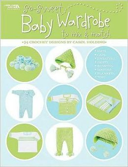 So-Sweet Baby Wardrobe to Mix and Match