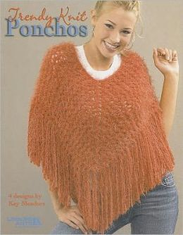 Trendy Knit Ponchos (Leisure Arts #3948)