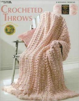 Crocheted Throws (Leisure Arts #3523)