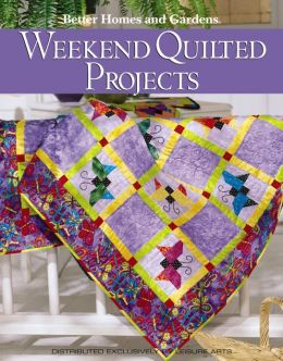 Weekend Quilted Projects (Leisure Arts #4682)