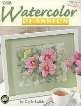 Watercolor Classics (Leisure Arts #22619)