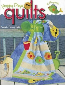 Happy Days Quilts (Leisure Arts #3989)