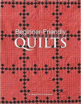 Beginner-Friendly Quilts [With Pattern(s)]