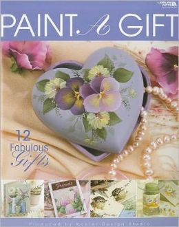 Paint-A-Gift (Leisure Arts #22614)