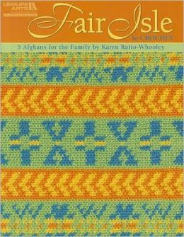 Fair Isle to Crochet (Leisure Arts #4820)