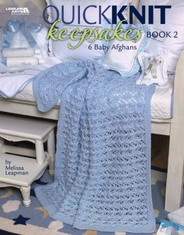 Quick Knit Keepsakes, Book 2