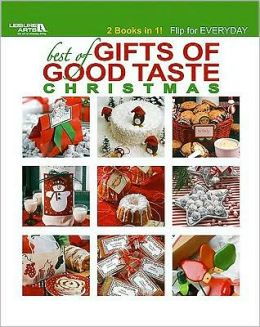Best of Gifts of Good Taste: Christmas & Everyday
