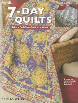 7-Day Quilts (Leisure Arts #3691)