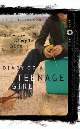 Not-So-Simple Life (Diary of a Teenage Girl Series: Maya #1)