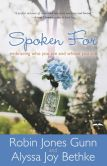 Book Cover Image. Title: Spoken For:  Embracing Who You Are and Whose You Are, Author: Robin Jones Gunn